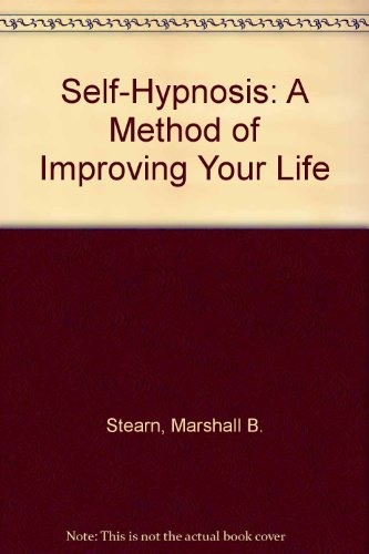 9780961048013: Self-Hypnosis: A Method of Improving Your Life