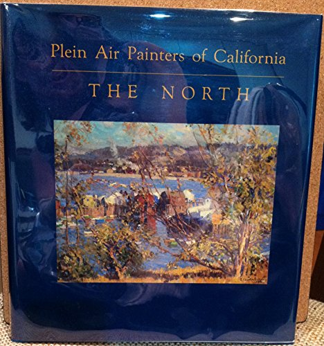 9780961052010: Plein Air Painters of California the North