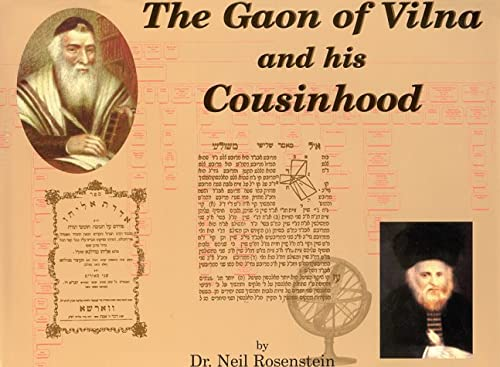 The Gaon of Vilna and his Cousinhood: Neil Rosenstein
