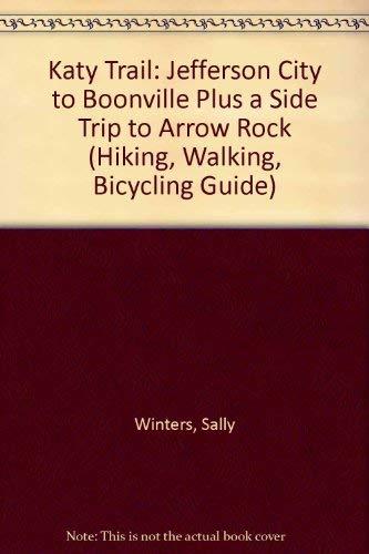 Hiking, Walking and Bicycling Guide to Missouri's: Sharon K. Hanson;