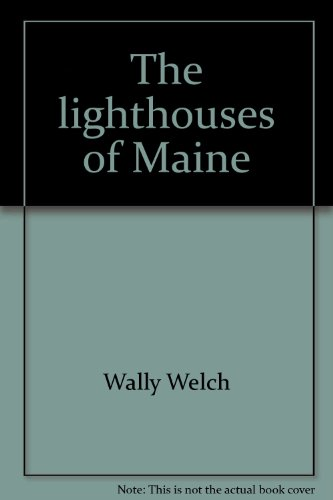 9780961064822: The lighthouses of Maine
