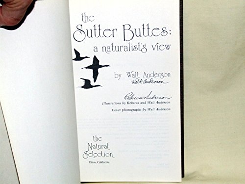 9780961072209: The Sutter Buttes: A Naturalist's View