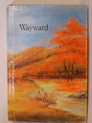 Wayward: Gander, Ned
