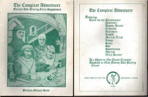 The Compleat Adventurer Fantasy Role-Playing Game Supplement: Sechi, Stephan M.