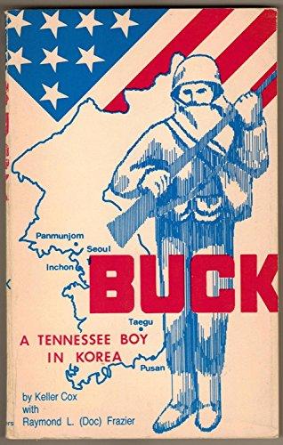 Buck : A Tennessee Boy in Korea: Cox, Keller; Frazier,