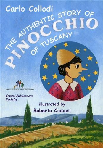9780961082079: The Authentic Story of Pinocchio of Tuscany