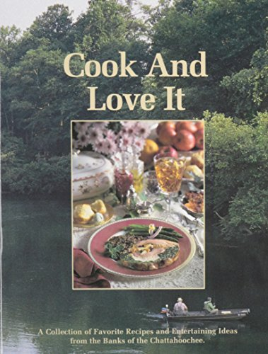 9780961084639: Cook and Love It: The Lovett School Parent Association
