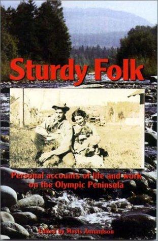 Sturdy Folk: Mavis J. Amundson