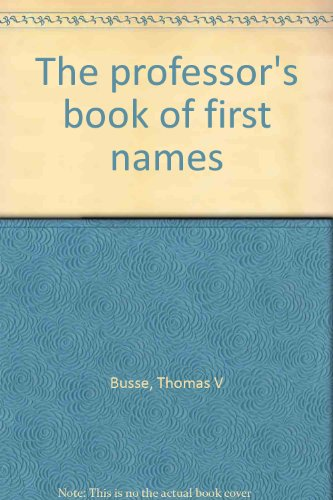 The Professor's Book of First Names