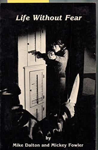 "Handguns and Self-Defense: ""Life Without Fear"": Michael A. Dalton"