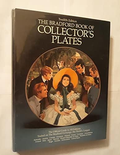 The Bradford Book of Collector's Plates (12th: White, Barbara B.