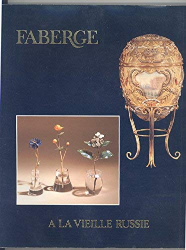 9780961101404: Faberge, a loan exhibition for the benefit of the Cooper-Hewitt Museum, the Smithsonian's National Museum of Design, April 22-May 21, 1983