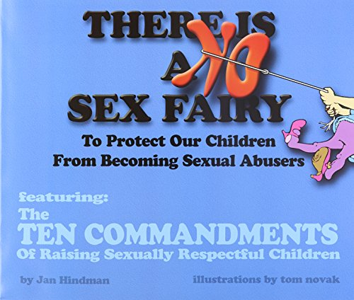There Is No Sex Fairy: Jan Hindman Tom