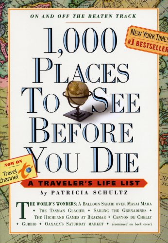 9780961104849: 1,000 Places to See Before You Die: A Traveler's Life List