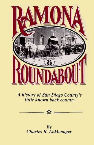 9780961110222: Ramona & Round About: A History of San Diego County's Little Known Back Country