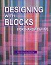 9780961113612: Designing With Blocks