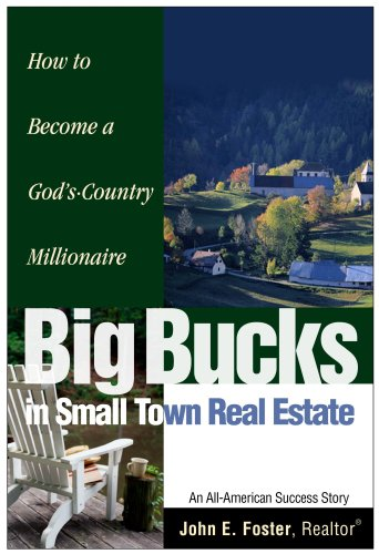 9780961114213: Big Bucks in Small Town Real Estate