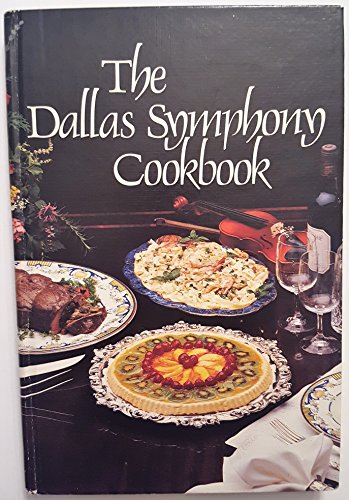 The Dallas Symphony Cookbook: League, Junior Group