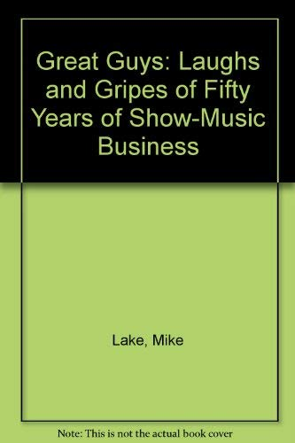 9780961122201: Great Guys: Laughs and Gripes of Fifty Years of Show-Music Business