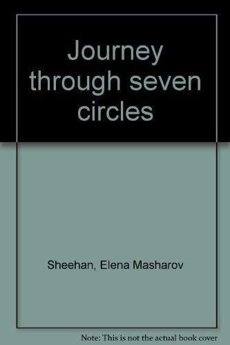 Journey Through Seven Circles.: SHEEHAN, Elena.