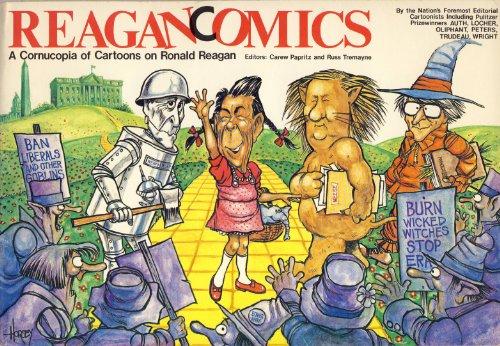 Reagancomics: A Cornucopia of Cartoons on Ronald Reagan: Carew Papritz