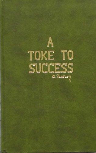 9780961154219: A Toke to Success: a Fantasy