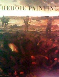 Heroic painting: February 3-April 21, 1996: Lubowsky, Susan