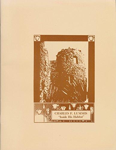 Charles F. Lummis: Inside His Habitat: Odier, Pierre A.