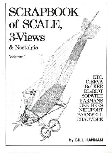 Scrapbook of Scale, Three Views & Nostalgia: William C. Hannan