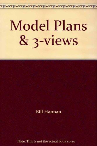 Model Plans & 3-views International: Hannan, Bill
