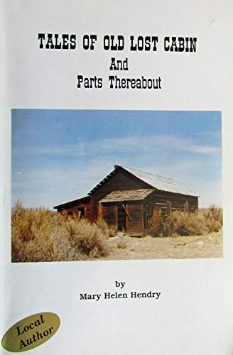 9780961165611: Tales of Old Lost Cabin and Parts Thereabout