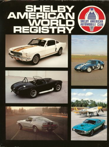 SHELBY AMERICAN WORLD REGISTRY 1987.: Carroll Shelby and Staff