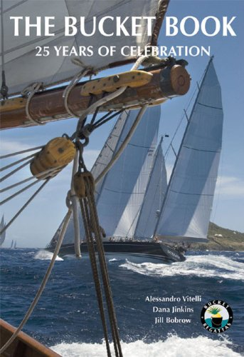 9780961171254: The Bucket Book: A Celebration of Megayacht Racing
