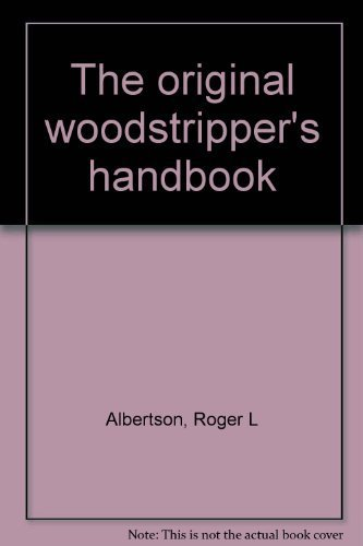 The Original Woodstripper's Handbook ***SIGNED BY BOTH AUTHORS***