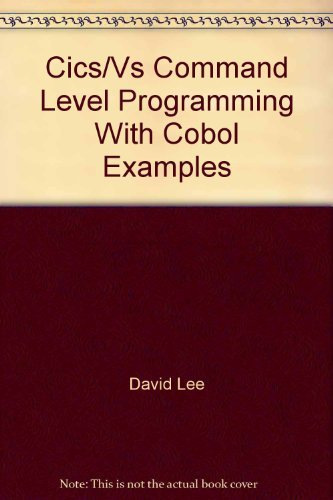 9780961181017: CICS/VS command level programming with COBOL examples