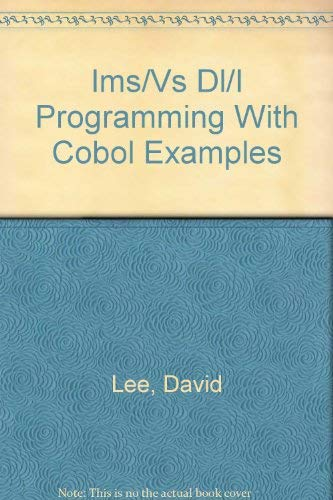 Ims/Vs Dl/I Programming With Cobol Examples (CCD Online Systems data processing series): ...