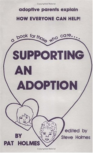 9780961187217: Supporting an Adoption