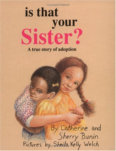 9780961187262: Is That Your Sister?: A True Story of Adoption