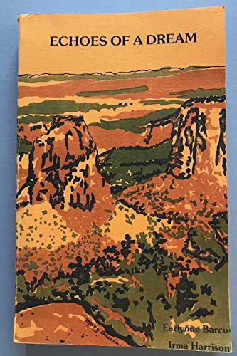 9780961192211: Echoes of a Dream: The Social Heritage of the Lower Grand Valley of Western Colorado