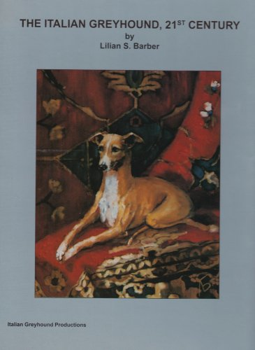 9780961198640: Italian Greyhound 21st Century
