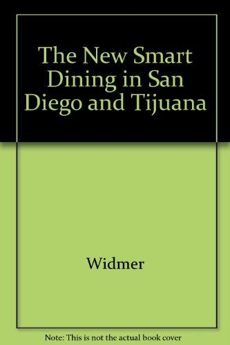 The New Smart Dining in San Diego and Tijuana