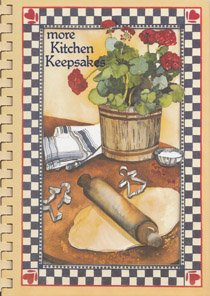 More Kitchen Keepsakes (0961225815) by Bonnie Welch; Deanna White