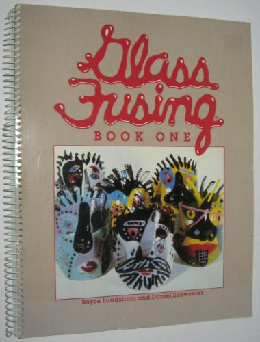 9780961228200: Glass Fusing Book One