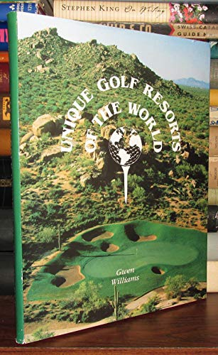 9780961229429: Unique Golf Resorts of the World