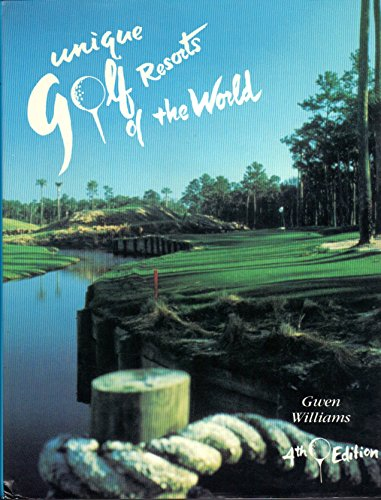 9780961229436: Unique Golf Resorts of the World