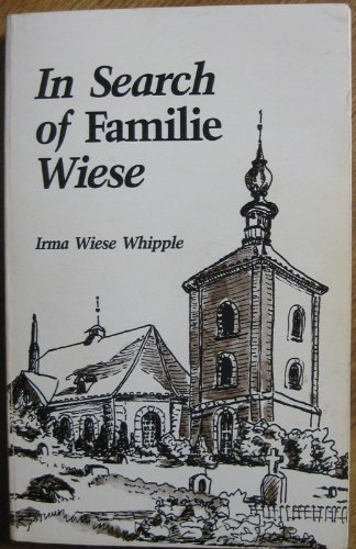 In search of Familie Wiese: Whipple, Irma Wiese