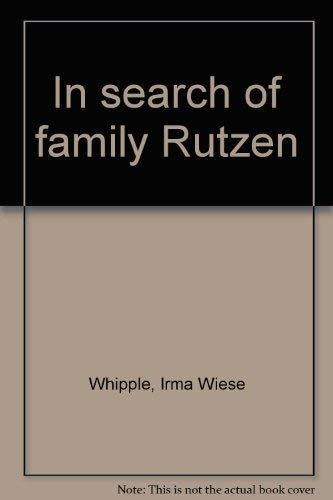 In search of family Rutzen: Whipple, Irma Wiese