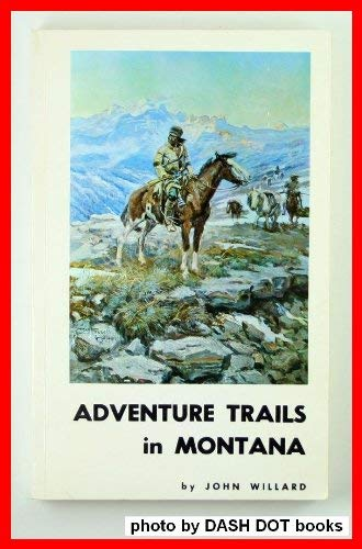 Adventure Trails in Montana