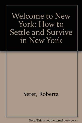9780961243210: Welcome to New York: How to Settle and Survive in New York