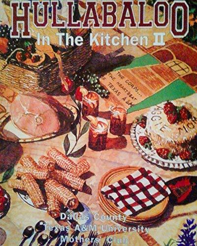 Hullabaloo in the kitchen II: Dallas County Texas